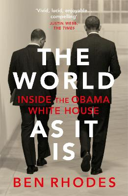 The World As It Is: Inside the Obama White House book