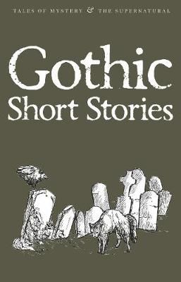 Gothic Short Stories by David Blair