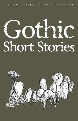 Gothic Short Stories by David Blair