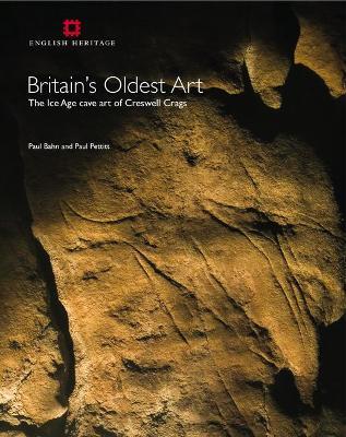 Britain's Oldest Art by Paul Bahn