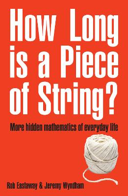 How Long Is a Piece of String? by Rob Eastaway