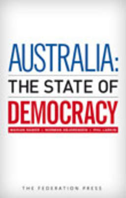 Australia: The State of Democracy by Marian Sawyer