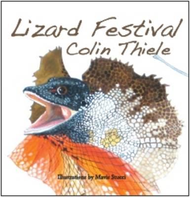 Lizard Festival by Colin Thiele