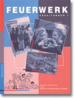 Feuerwerk 1 Workbook by Michael Sedunary