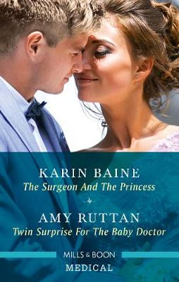 The Surgeon and the Princess/Twin Surprise for the Baby Doctor book