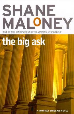 The Big Ask by Shane Maloney