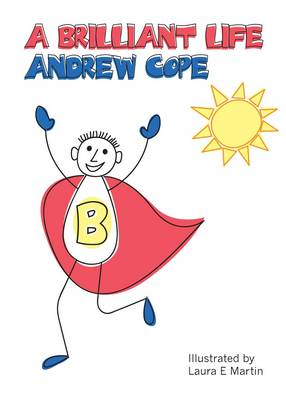 A Brilliant Life by Andy Cope