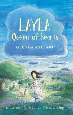 Layla Queen of Hearts by Glenda Millard