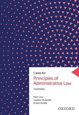 Cases for Principles of Administrative Law by Peter Cane