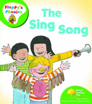 Oxford Reading Tree: Level 2: Floppy's Phonics: The Sing Song by Rod Hunt
