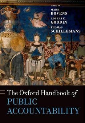 The Oxford Handbook of Public Accountability by Mark Bovens