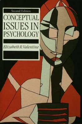 Conceptual Issues in Psychology by Elizabeth R. Valentine