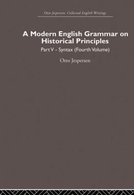 Modern English Grammar on Historical Principles book