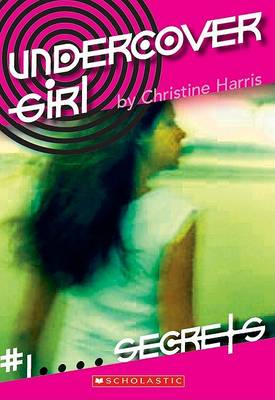 Secrets by Christine Harris