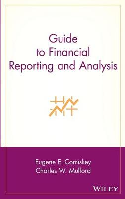 Guide to Financial Reporting and Analysis by Eugene E. Comiskey