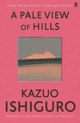 Pale View of Hills by Kazuo Ishiguro
