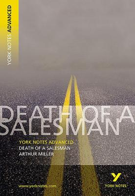Death of a Salesman: York Notes Advanced by Adrian Page