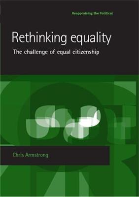 Rethinking Equality by Chris Armstrong