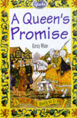 A Queen's Promise: A Tale of Mary, Queen of Scots by Kirsty White