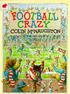 Football Crazy by Colin McNaughton