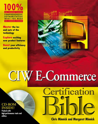 CIW e-Commerce Designer Certification Bible by Chris Minnick