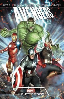 Avengers: Mighty Origins by Peter David