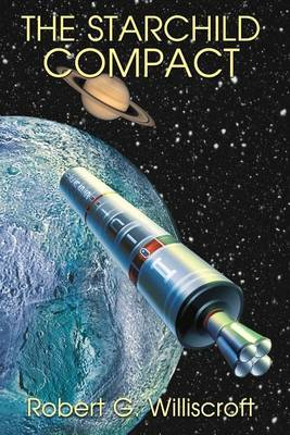 The Starchild Compact by Robert G Williscroft
