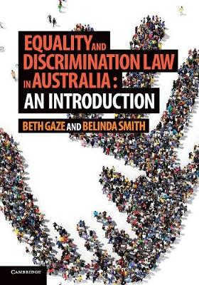 Equality and Discrimination Law in Australia: An Introduction by Beth Gaze