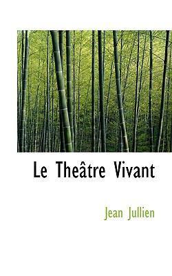 Le Th Tre Vivant by Jean Jullien
