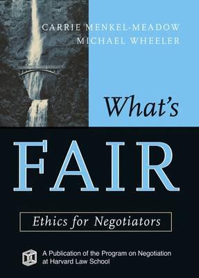What's Fair by Professor Carrie Menkel-Meadow