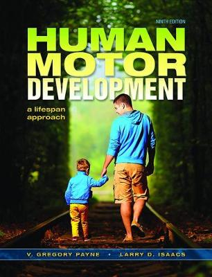 Human Motor Development by Greg Payne