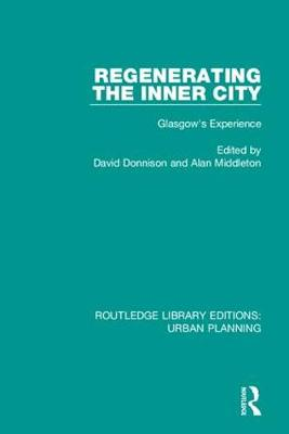 Regenerating the Inner City by David Donnison
