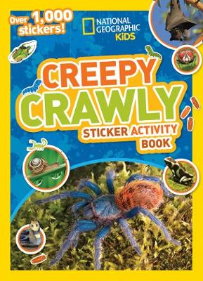Creepy Crawly Sticker Activity Book by National Geographic Kids