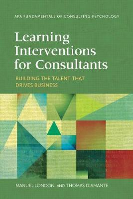 Learning Interventions for Consultants by Manuel London