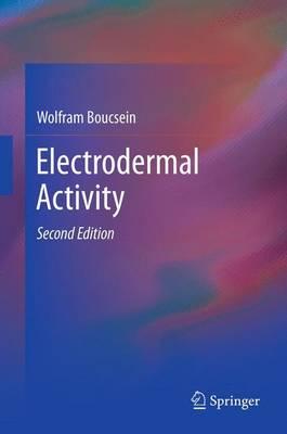 Electrodermal Activity by Wolfram Boucsein