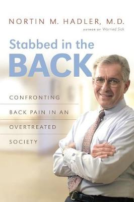 Stabbed in the Back by Nortin M. Hadler