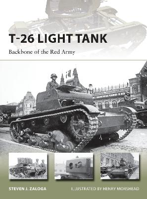 T-26 Light Tank by Steven J. Zaloga