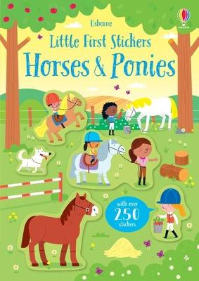 Little First Stickers Horses and Ponies by Kirsteen Robson