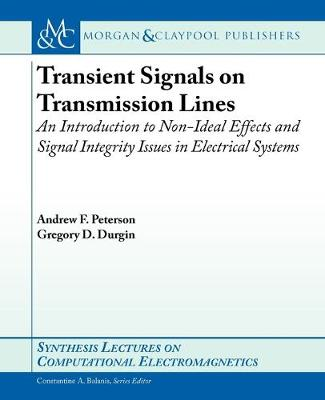 Transient Signals on Transmission Lines by Andrew Peterson