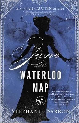 Jane And The Waterloo Map by Stephanie Barron