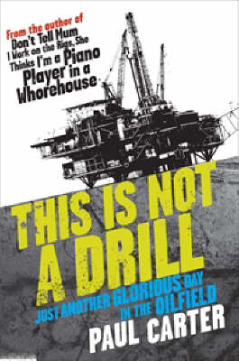 This is Not a Drill by Judy Nunn