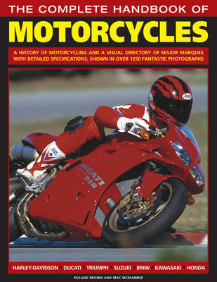 Complete Handbook Of Motorcycles by Rowland Brown