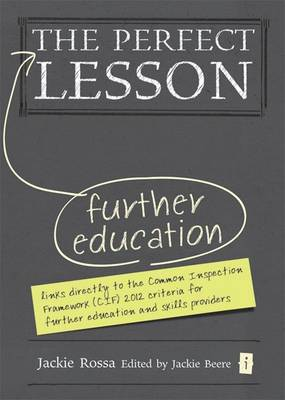 The Perfect Further Education Lesson by Jackie Rossa