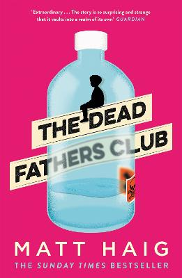 The Dead Fathers Club by Matt Haig