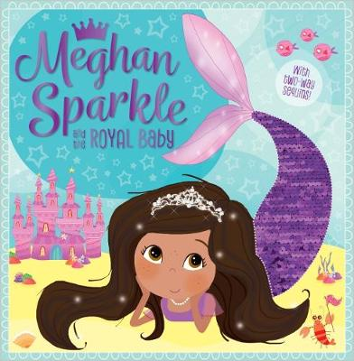 Meghan Sparkle and the Royal Baby by