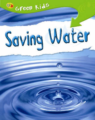 Saving Water by Neil Morris