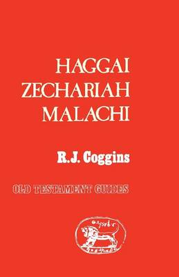 Haggai, Zechariah, Malachi by R.J. Coggins