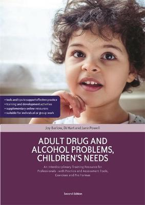 Adult Drug and Alcohol Problems, Children's Needs, Second Edition book