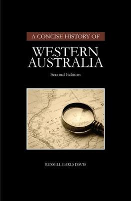 Concise History of Western Australia by Russell Earls Davis