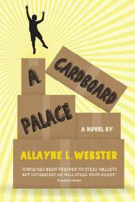 Cardboard Palace by Allayne Webster